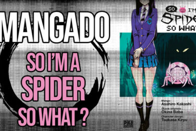 La Bande Animée - Mangado - 468 - So I'm a spider, so what ?